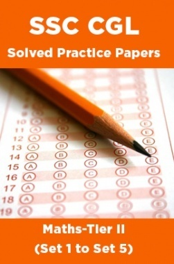 SSC CGL Solved Practice PapersMaths-Tier II(Set 1 to Set 5)
