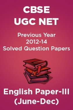 CBSE UGC NET Previous Year 2012-14 Solved Question Papers English Paper-III (June-Dec)