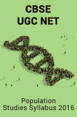 CBSE UGC NET Population Studies Syllabus 2016
