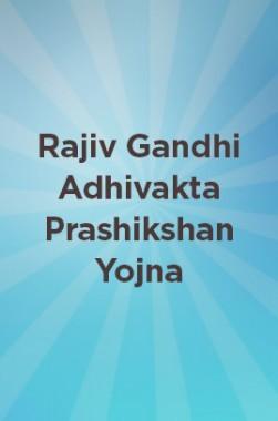 Rajiv Gandhi Adhivakta Prashikshan Yojna