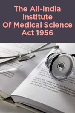 The All-India Institute Of Medical Science Act 1956