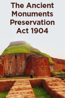 The Ancient Monuments Preservation Act 1904
