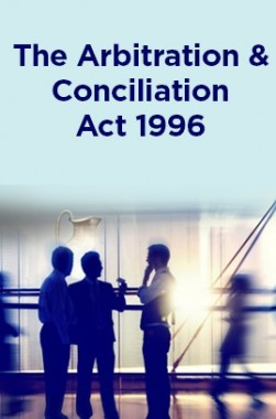 The Arbitration And Conciliation Act 1996