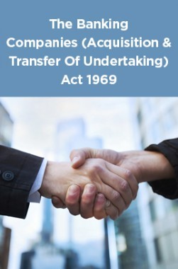 The Banking Companies (Acquisition And Transfer Of Undertaking) Act 1969
