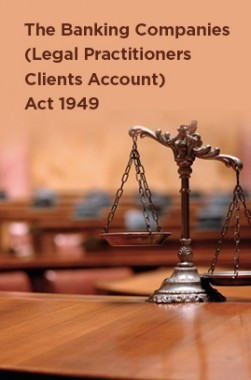 The Banking Companies (Legal Practitioners Clients Account) Act 1949