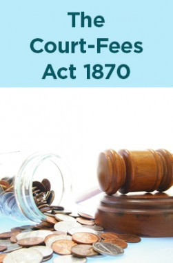 The Court-Fees Act 1870