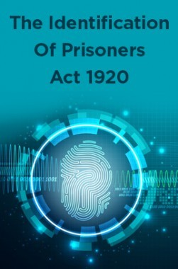 The Identification Of Prisoners Act 1920