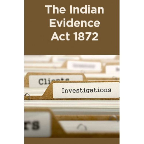state affairs in indian evidence act Indian child welfare act historical perspective co-sponsored by the bureau of indian affairs in a response to the overwhelming evidence from indian.