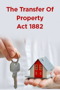 The Transfer Of Property Act 1882