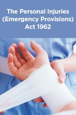 The Personal Injuries (Emergency Provisions) Act 1962