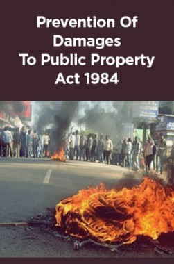 Prevention Of Damages To Public Property Act 1984