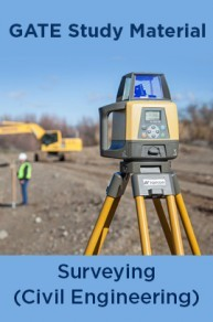 GATE Study Material Surveying (Civil Engineering)