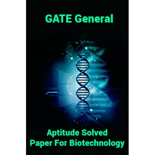Gate General Aptitude Solved Paper For Biotechnology By
