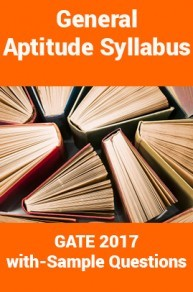 General Aptitude Syllabus for GATE 2017 with Sample Questions