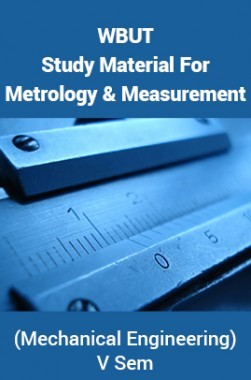 Wbut study material for metrology and measurement mechanical wbut study material for metrology and measurement mechanical engineering v sem fandeluxe Image collections