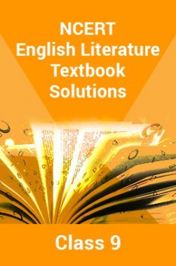 NCERT English Literature Textbook Solutions For Class 9