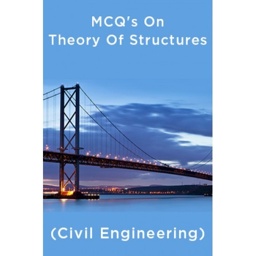 Mcq S On Theory Of Structures Civil Engineering By Panel