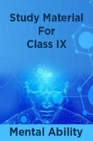 Study Material For Class IX Mental Ability
