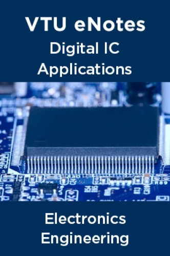 VTU eNotes On Digital IC Applications For Electronics Engineering by Panel Of Experts PDF ...