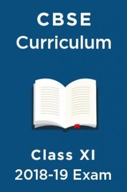 CBSE Curriculum For Class XI 2018-19