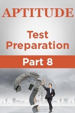 Aptitude Test Preparation Part 8