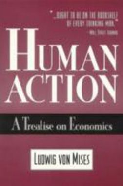 Human Action A Treatise On Economics eBook