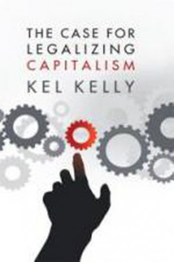 The Case For Legalizing Capitalism eBook