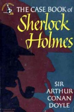 The Casebook of Sherlock Holmes eBook by Sir Arthur Conan Doyle