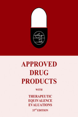 Approved Drug Products with Therapeutic Equivalence Evaluations 33rd Ed
