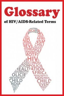 Glossary of HIV/AIDS-Related Terms