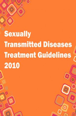 Sexuality Transmitted Diseases Treatment guidelines 2010