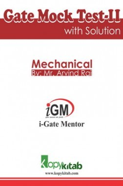 iGate Mechanical Mock Test II With Solution By Mr Arvind Rai