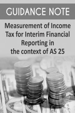 Guidance Note on Measurement of Income Tax for Interim Financial Reporting in the context of AS 25