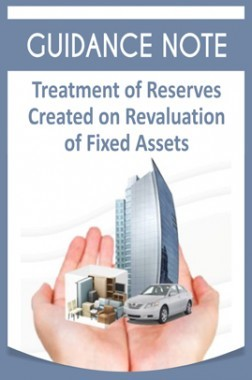 Guidance Note on Treatment of Reserves Created on Revaluation of Fixed Assets