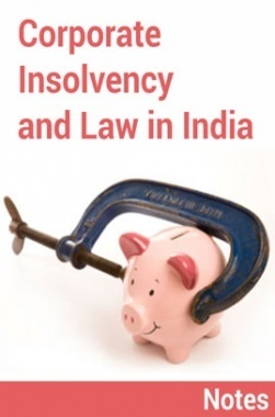 Corporate Insolvency and Law in India Notes