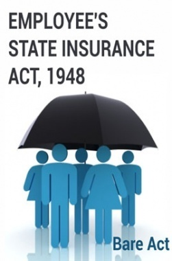 Employee's State Insurance Act, 1948 Notes