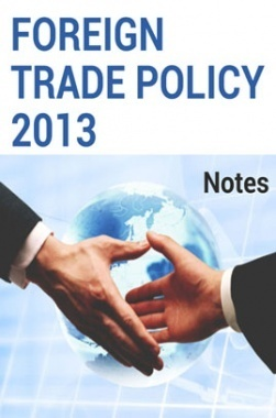 Foreign Trade Policy 2013 Notes