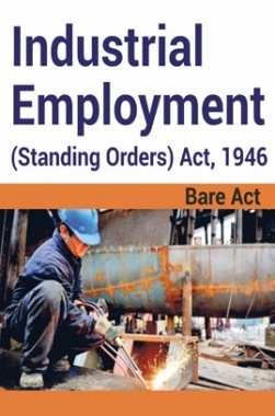 Industrial Employment (Standing Orders) Act, 1946 Notes