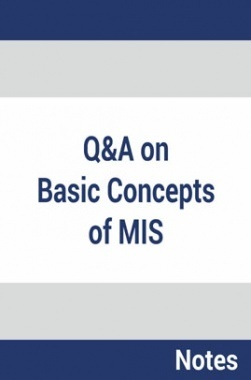 Questions and Answers on Basic Concepts of Management Information System
