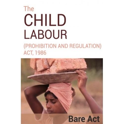 child labour prohibition and regulation act 1986 Note- child labour (prohibition and regulation) amendment act, 2016 the child labour (prohibition and regulation) act, 1986 an act to prohibit the engagement of children in certain employments and to regulate the conditions of work of children in certain other employmentscontinue reading.