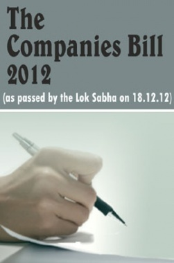 The Companies Bill as passed by the Lok Sabha on 18th Dec 2012