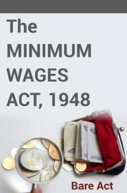The Minimum Wages Act, 1948 Notes