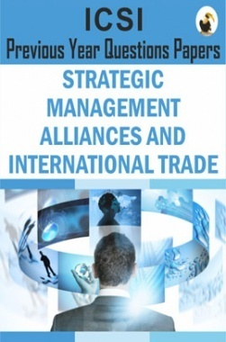 ICSI Strategic Management Alliances and International Trade Question Paper