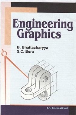 Download Engineering Graphics by B. Bhattacharyya & S.C. Bera PDF Online