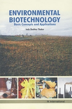 Environmental Biotechnology : Basic Concepts And Applications