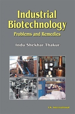 Industrial Biotechnology : Problems And Remedies