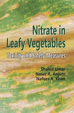 Nitrate in Leafy Vegetables : Toxicity and Safety