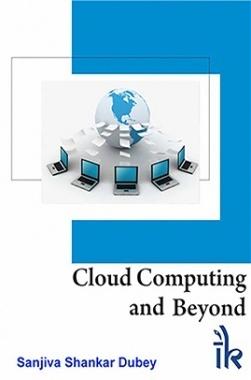 Cloud Computing And Beyond