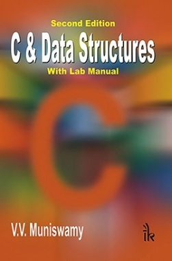 C & Data Structures : With Lab Manual