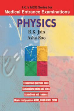 IK's MCQs Series For Medical Entrance Examinations-Physics